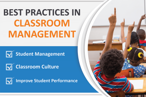 BEST PRACTICES IN CLASSROOM MANAGEMENT AND CULTURE