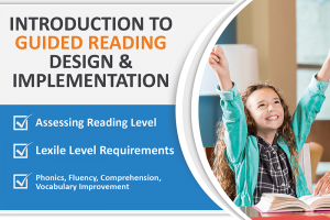 INTRODUCTION TO GUIDED READING DESIGN AND IMPLEMENTATION