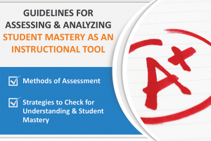 GUIDELINES FOR ASSESSING AND ANALYZING STUDENT MASTERY AS AN INSTRUCTIONAL TOOL