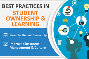 BEST PRACTICES IN STUDENT OWNERSHIP AND LEARNING