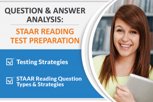 QUESTION AND ANSWER ANALYSIS: STAAR READING TEST PREPARATION