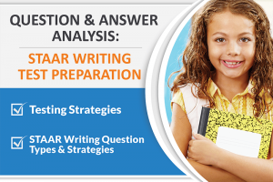 QUESTION AND ANSWER ANALYSIS: STAAR WRITING TEST PREPARATION