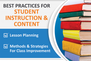 BEST PRACTICES IN STUDENT INSTRUCTION AND CONTENT